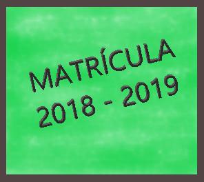 MATRÍCULA CURSO 2018-2019