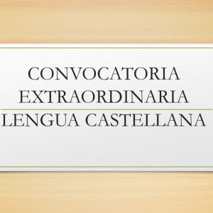 CONVOCATORIA EXTRAORDINARIA LENGUA