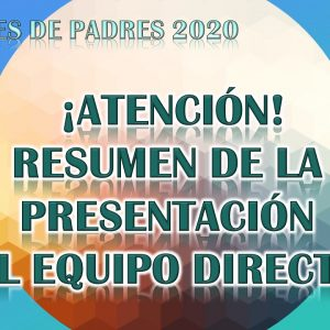 INFORMACIÓN DE LA REUNIÓN DE PADRES 2020