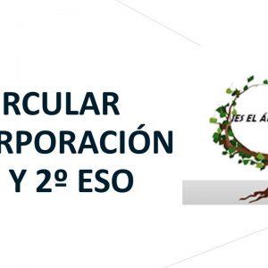 CIRCULAR INCORPORACIÓN 1º Y 2º DE LA ESO