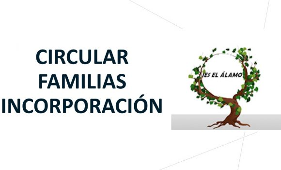 CIRCULAR FAMILIAS INCORPORACIÓN