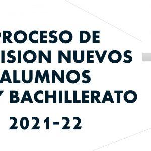 PROCESO DE ADMISIÓN DE ALUMNOS 21-22